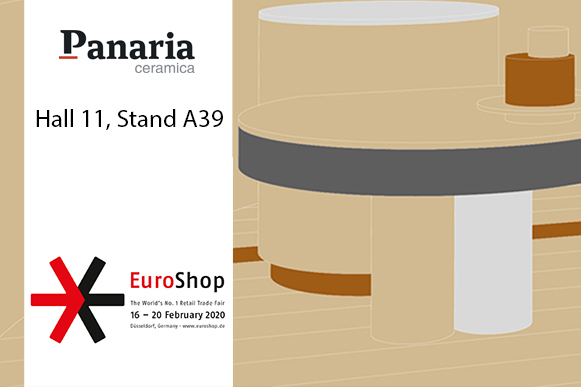 Panaria Ceramica  meets retail at EuroShop 2020 - Hall 11, Stand A39